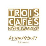 3_cafes_gourmands1